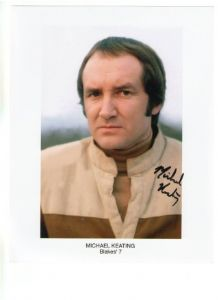 "Michael Keating ""Vila Restal"" (Blake's 7) #1 -  10 x 8 genuine signed autograph"